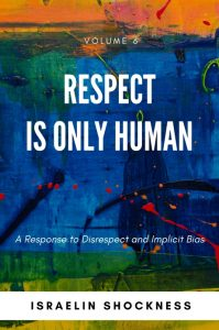 Respect is Only Human